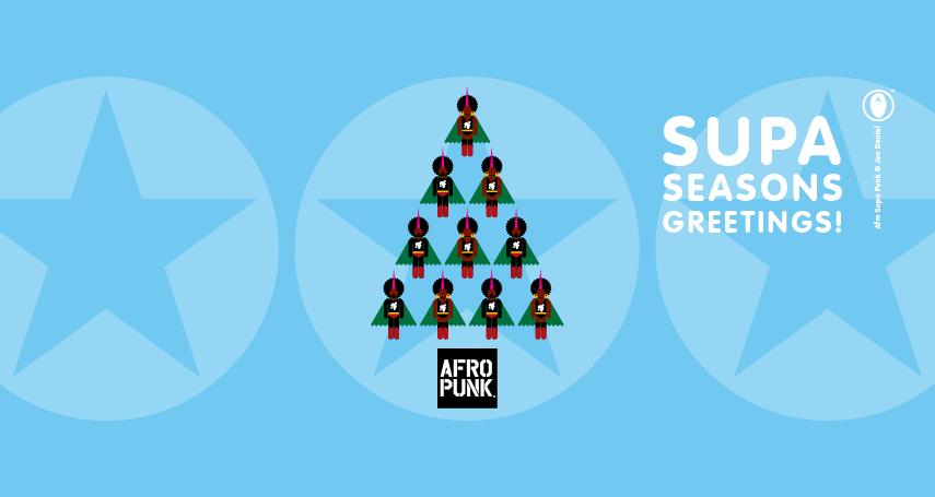 Afropunk - whose mixtapes I've blogged here - sent along this supa-greeting image.
